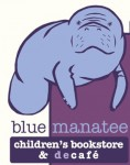 Indie Spotlight:  blue manatee children's books and decafé