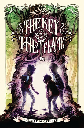 The Key and the Flame by Claire Caterer!