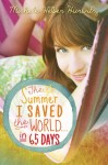 The Winner of The Summer I Saved the World...in 65 Days