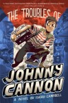 troubles of johnny cannon