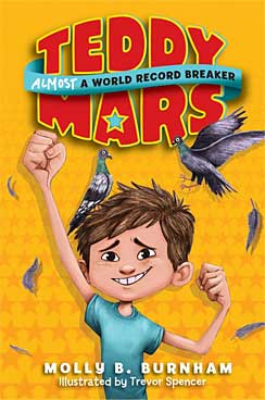 Interview and Giveaway with Molly Burnham, author of TEDDY MARS: ALMOST A WORLD RECORD BREAKER