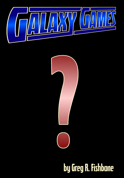 Galaxy Games, Book 2 cover reveal--phase 1.