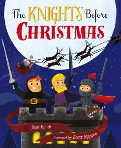 The Knights Before Christmas Joan Holub Scott Magoon