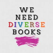 We (will always and forever) Need Diverse Books