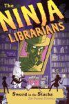 ninja librarians sword in the stacks
