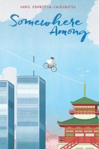 Winner of SOMEWHERE AMONG by Annie Donwerth-Chikamatsu