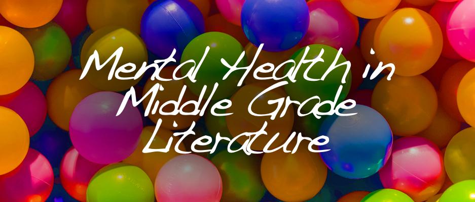 Mental Health in Middle Grade Literature