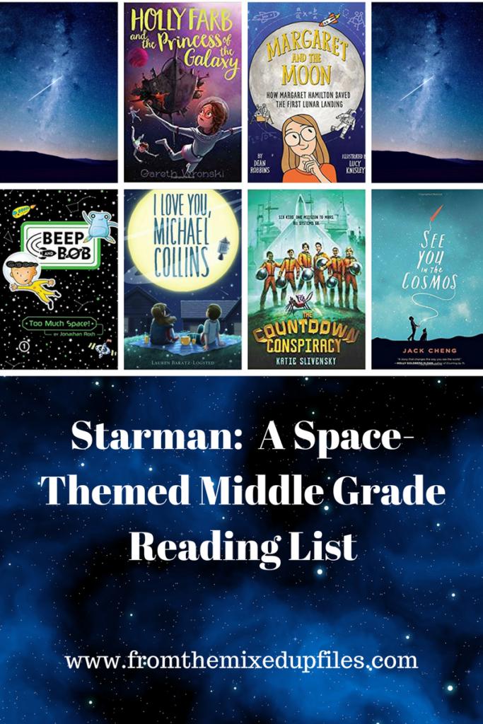 Starman A Space-Themed Middle Grade Book List | https://fromthemixedupfiles.com