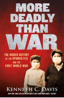 """More Deadly than War:"" Interview with author Kenneth C. Davis"