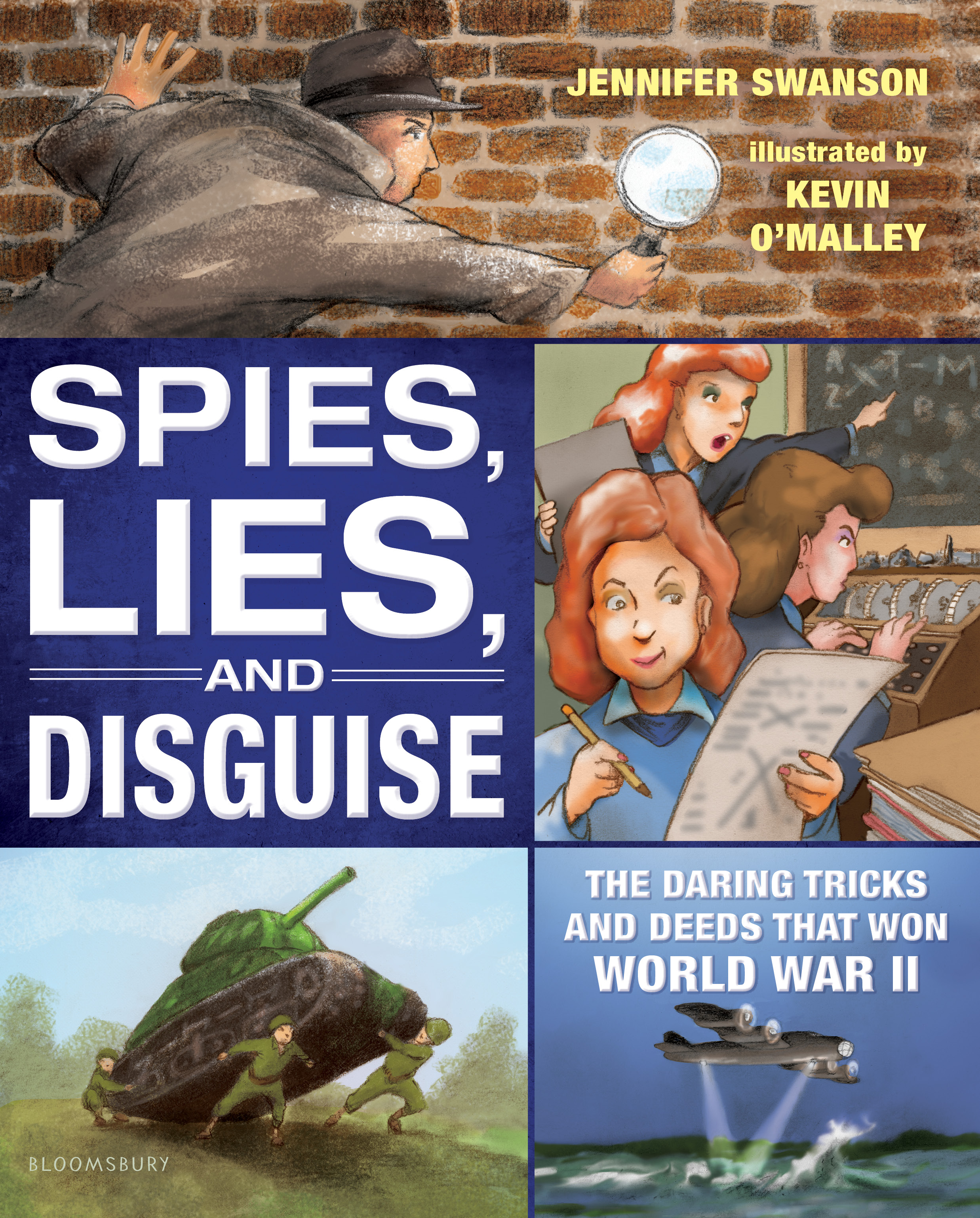 Cover Reveal for Jennifer Swanson's, Spies, Lies, and Disguise: The Daring Tricks and Deeds That Won World War II