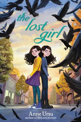 THE LOST GIRL by Anne Ursu & New Information