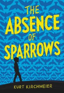 Winner of Kurt Kirchmeier's THE ABSENCE OF SPARROWS