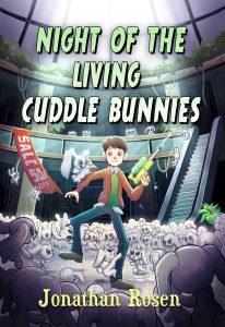 Jonathan Rosen, Night of the Living Cuddle Bunnies