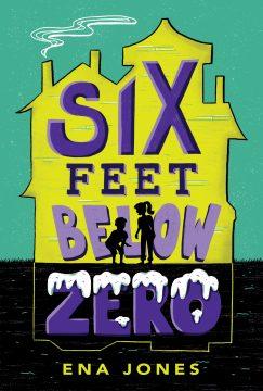 The winners of Six Feet Below Zero by Ena Jones